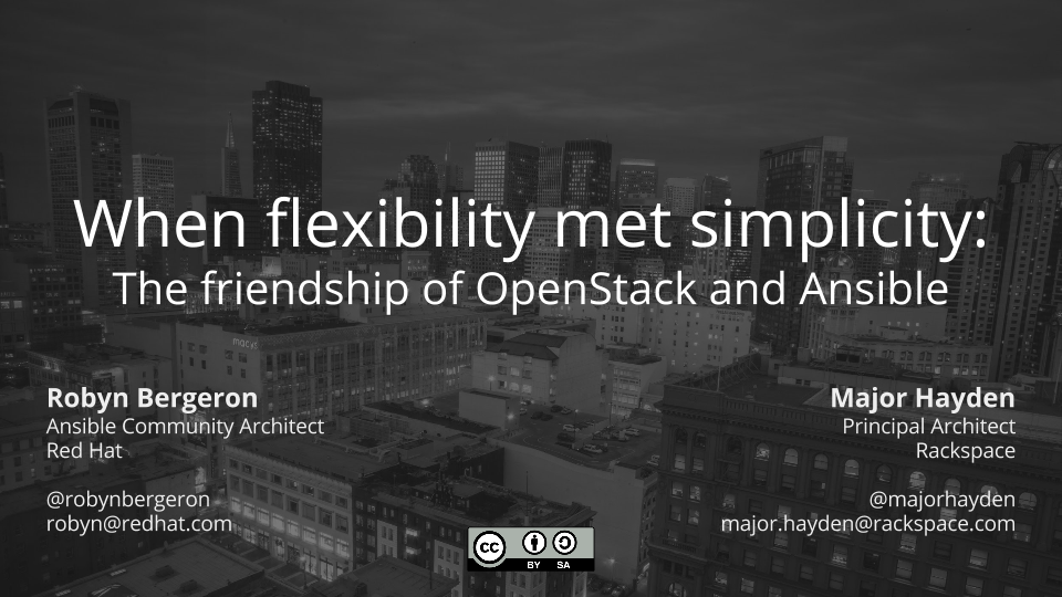 When flexibility met simplicity: The friendship of OpenStack and Ansible
